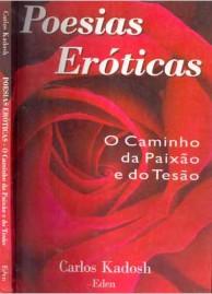 Poesias Eróticas - O Caminho da Paixão e Tesão.